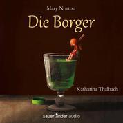 Die Borger (Ungekürzte Fassung)