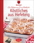 Rosenmehl: Köstliches aus Hefeteig ★★★★