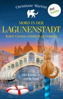 Christiane Martini: Mord in der Lagunenstadt - Kater Caruso ermittelt in Venedig ★★★★