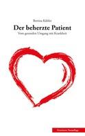 Bettina Kübler: Der beherzte Patient