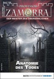 Professor Zamorra 1166 - Horror-Serie - Anatomie des Todes