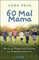 Vera Pein: 60 Mal Mama ★★★★
