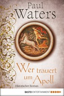 Paul Waters: Wer trauert um Apoll ★★★★