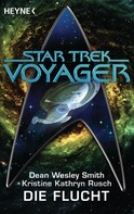 Dean Wesley Smith: Star Trek - Voyager: Die Flucht ★★★★