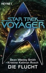 Star Trek - Voyager: Die Flucht - Roman