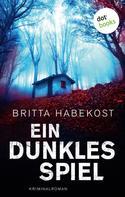 Britta Habekost: Ein dunkles Spiel - Der erste Fall für Jelene Bahl ★★★★
