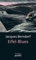 Jacques Berndorf: Eifel-Blues ★★★★