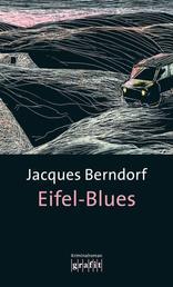 Eifel-Blues - Der 1. Siggi-Baumeister-Krimi