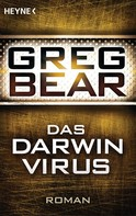 Greg Bear: Das Darwin-Virus ★★★★