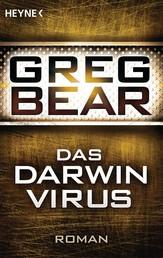 Das Darwin-Virus - Roman