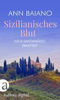 Ann Baiano: Sizilianisches Blut ★★★★