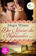 Allegra Winter: Der Schwur des Highlanders ★★★★