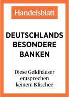Handelsblatt Handelsblatt GmbH: Deutschlands besondere Banken