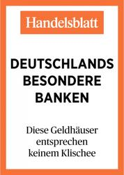 Deutschlands besondere Banken - Diese Geldhäuser entsprechen keinem Klischee