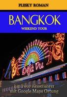 Roman Plesky: Bangkok Weekend Tour ★★★★