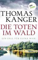 Thomas Kanger: Die Toten im Wald ★★★★