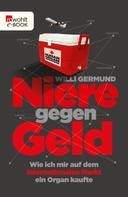 Willi Germund: Niere gegen Geld ★★★★★