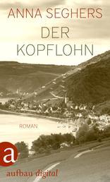 Der Kopflohn - Roman aus einem deutschen Dorf im Spätsommer 1932