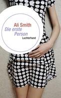 Ali Smith: Die erste Person ★★
