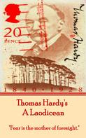 Thomas Hardy: Laodicean, By Thomas Hardy