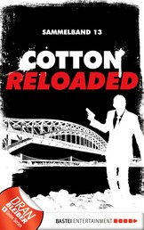 Cotton Reloaded - Sammelband 13 - 3 Folgen in einem Band