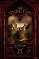 Salvatore Treccarichi: Gerwod V: Die Bergfestung ★★★