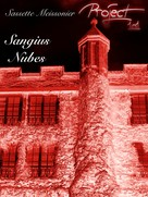 Sassette Meissonier: Sangius Nubes