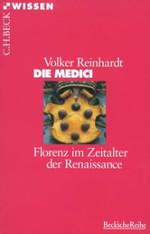 Die Medici - Florenz im Zeitalter der Renaissance