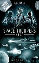 Space Troopers Next - Folge 5: Boarding - Science Fiction