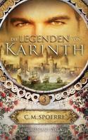 C. M. Spoerri: Die Legenden von Karinth (Band 3) ★★★★★