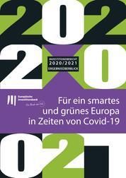 Investitionsbericht 2020–2021 der EIB - Ergebnisüberblick - Für ein smartes und grünes Europa in Zeiten von Covid-19