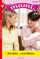 Lisa Simon: Mami 1855 – Familienroman ★★★★★