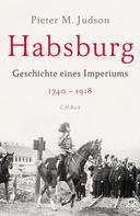Pieter M. Judson: Habsburg ★★★★