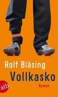 Rolf Bläsing: Vollkasko ★★★★