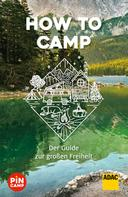 : How to camp ★★★★★