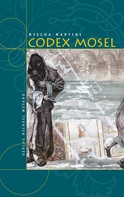 Mischa Martini: Codex Mosel ★★★★★