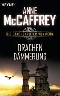 Anne McCaffrey: Drachendämmerung ★★★★★