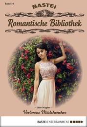 Romantische Bibliothek - Folge 19 - Verlorene Mädchenehre