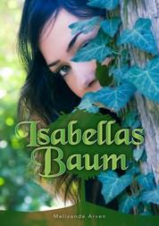 Isabellas Baum - Eine Aschenputtelgeschichte aus der Sicht des Prinzen