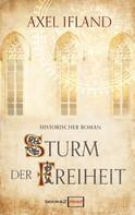 Axel Ifland: Sturm der Freiheit ★★★★