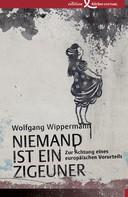 Wolfgang Wippermann: Niemand ist ein Zigeuner