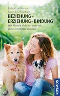 Udo Gansloßer: Beziehung - Erziehung - Bindung