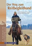 Sabine Lang: Der Weg zum Reitbegleithund ★★★★