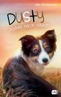 Jan Andersen: Dusty - Komm nach Hause! ★★★★★