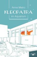 Anne Mairo: Kleopatra im Aquarium ★★