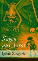Ignaz Zingerle: Sagen aus Tirol