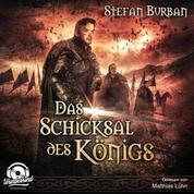 Das Schicksal des Königs - Die Chronik des großen Dämonenkrieges, Band 4 (ungekürzt)