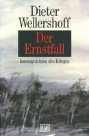 Dieter Wellershoff: Der Ernstfall ★★★★