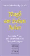 Herma Schotkovsky-Storfer: Magd am Hohen Acker