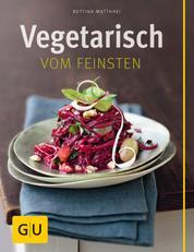Vegetarisch vom Feinsten